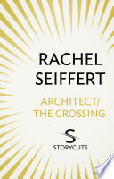 Architect   The Crossing  Storycuts
