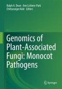 Genomics of Plant Associated Fungi  Monocot Pathogens