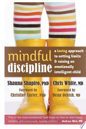 Download Mindful Discipline Free Books - Dlebooks.net