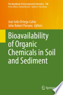 Bioavailability of Organic Chemicals in Soil and Sediment Book