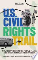 Moon U S  Civil Rights Trail
