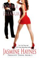Double the Pleasure  Prescott Twins  Book 1