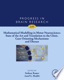 Mathematical Modelling in Motor Neuroscience: State of the Art and Translation to the Clinic, Gaze Orienting Mechanisms and Disease