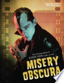 Misery Obscura  The Photography of Eerie Von  1981 2009