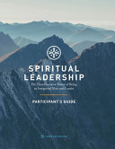 Spiritual Leadership  Participant s Guide