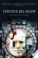 Turing s Delirium