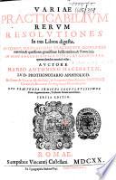 Variae practicabilium rerum resolutiones  in tres libros digest       Tertia editio Book PDF