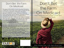 Don t Bet the Farm on Medicaid