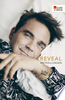 Reveal: Robbie Williams  : Enthüllungen