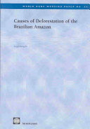 Causes of Deforestation of the Brazilian Amazon