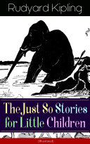 The Just So Stories for Little Children (Illustrated) Pdf/ePub eBook
