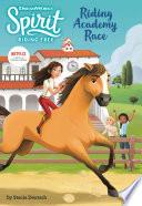 Spirit Riding Free  Riding Academy Race