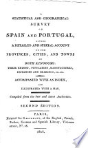 A Statistical and geographical survey of Spain and Portugal ...