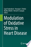 Modulation of Oxidative Stress in Heart Disease Book