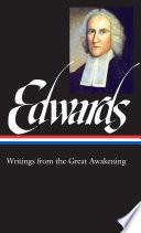 Jonathan Edwards  Writings from the Great Awakening  LOA  245