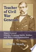 Teacher of Civil War Generals