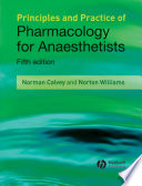 Principles and Practice of Pharmacology for Anaesthetists