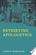 Retrieving Apologetics