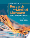Introduction to Research and Medical Literature for Health Professionals Book