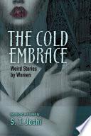 Read Online The Cold Embrace Epub