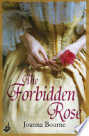The Forbidden Rose  Spymaster 1  A Series Of Sweeping  Passionate Historical Romance