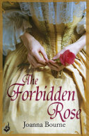 The Forbidden Rose: Spymaster 1 (A series of sweeping, passionate historical romance)