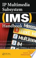 IP Multimedia Subsystem  IMS  Handbook