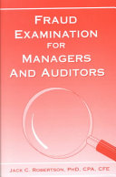 Fraud Examination for Managers and Auditors