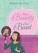More Beauty, Less Beast