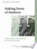 Making Sense of Madness
