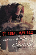 Suicidal Maniacs and the Lady of Shalott [Pdf/ePub] eBook