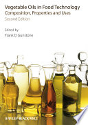 """Vegetable Oils in Food Technology: Composition, Properties and Uses"" by Frank Gunstone"