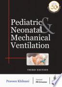 Pediatric   Neonatal Mechanical Ventilation Book