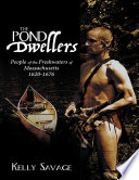 The Pond Dwellers People Of The Freshwaters Of Massachusetts 1620 1676