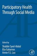 Participatory Health Through Social Media