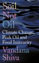 Soil, Not Oil