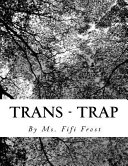 Trans - Trap