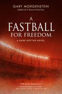 A Fastball for Freedom [Pdf/ePub] eBook
