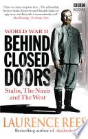 World War Two  Behind Closed Doors