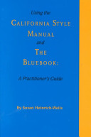 Using the California Style Manual and the Bluebook