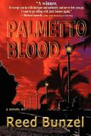 Palmetto Blood ebook