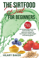The Sirtfood Diet for Beginners Pdf/ePub eBook