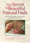 The Secret to Beautiful Natural Nails