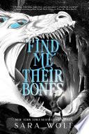 Find Me Their Bones Book