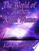 The World Of Author Karen Wiesner A Compendium Of Fiction