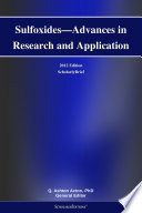 Sulfoxides   Advances in Research and Application  2012 Edition