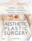 Aesthetic Plastic Surgery E-Book
