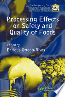 Processing Effects On Safety And Quality Of Foods