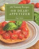 Oh Dear! 365 Yummy Appetizer Recipes Pdf/ePub eBook