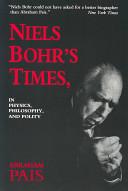 Niels Bohr's Times